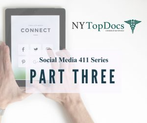 Social Media 411 Series (Part 3)